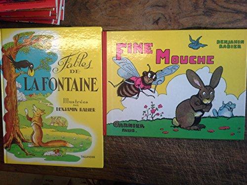 Lot 2 livres illustrés par Benjamin Rabier : Fables de La Fontaine + Fine mouche