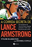 A Corrida Secreta de Lance Armstrong (Em Portuguese do Brasil)