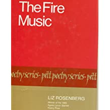 The Fire Music (Pitt poetry series)