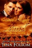 Samson's Lovely Mortal (Scanguards Vampires Book 1) (English Edition)