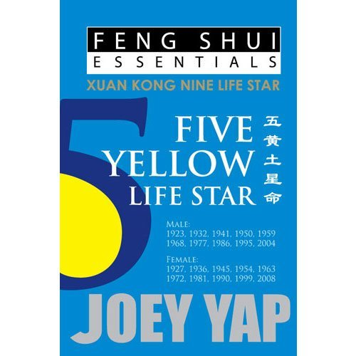 Feng Shui Essentials -- 5 Yellow Life Star by Joey Yap (2011-08-01)