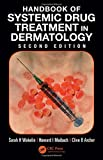Best Dermatology Books - Handbook of Systemic Drug Treatment in Dermatology Review