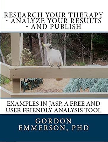 Research your Therapy - analyze your results - and Publish: Examples in JASP, a free and user friendly analysis tool