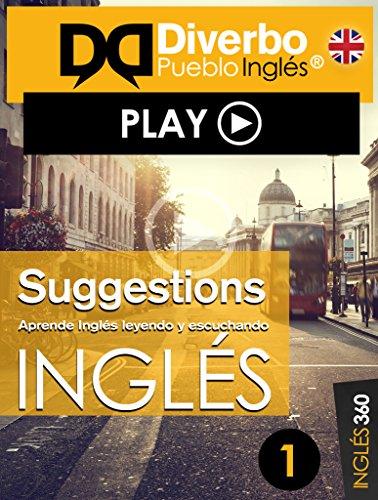 Suggestions, aprende inglés leyendo y escuchando: Inglés interactivo para leer y escuchar