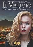 Il Vesuvio - Die Ehrenwerte Gesellschaft - Renate Zawrel