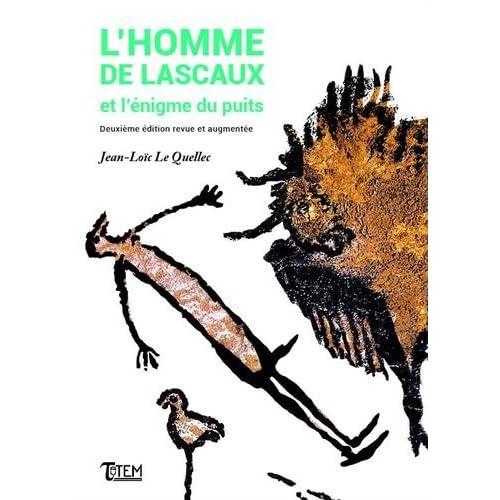 L'homme de Lascaux et l'énigme du puits