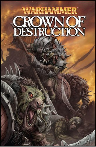 Warhammer: Crown of Destruction by Kieron Gillen (2009-04-07) par Kieron Gillen