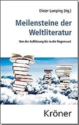 Meilensteine der Weltliteratur: Von der Aufklärung bis zur Gegenwart