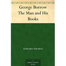 George Borrow The Man and His Books (English Edition)