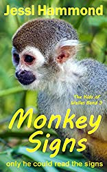 Monkey Signs (The Kids of Welles Bend Book 3)