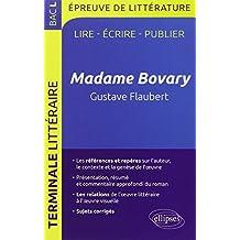 Madame Bovary Gustave Flaubert Bac L épreuve de Littérature