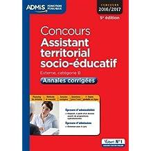 Concours Assistant territorial socio-éducatif - Catégorie B - Annales corrigées - Concours 2016-2017