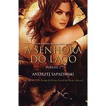 A Senhora do Lago. The Witcher. A Saga do Bruxo Geralt de Rivia - Livro 7. Volume 1 (Em Portuguese do Brasil)