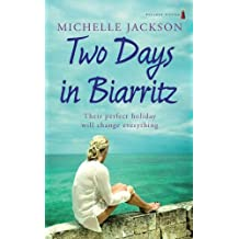 Two Days in Biarritz by Michelle Jackson (2008-06-11)