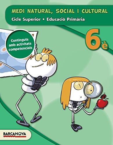 Medi natural, social i cultural 6è CS (ed. 2015) (Materials Educatius - Cicle Superior - Coneixement Del Medi Natural) - 9788448935412