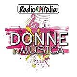 Radio Italia Donne in musica