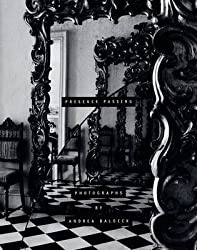 [(Presence Passing)] [By (author) Andrea Baldeck] published on (July, 2007)