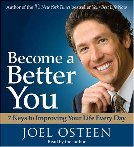 Osteen Joel Audio-cds ([(Become a Better You: 7 Keys to Improving Your Life Every Day )] [Author: Joel Osteen] [Oct-2007])