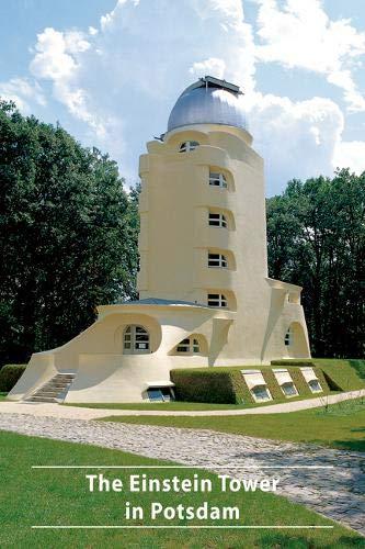 Der Einsteinturm in Potsdam (DKV-Kunstführer, Band 588)