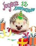 Joyeux 12e Anniversaire: Mieux qu'une carte d'anniversaire! Livre d'anniversaire de hérisson mignon qui peut être utilisé comme agenda ou cahier.
