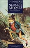 The Oxford Dictionary of Nursery Rhymes (Oxford Dictionary of Nusery Rhymes)