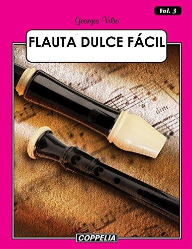 Flauta Dulce Fácil - Vol. 3 por Georges Vilio