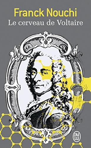 Le cerveau de Voltaire par Frank Nouchi