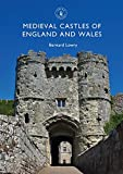 Medieval Castles of England and Wales (Shire Library)