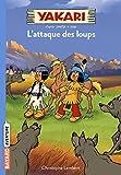 Telecharger Livres Yakari Tome 05 L attaque des loups (PDF,EPUB,MOBI) gratuits en Francaise