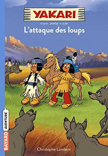 Yakari, Tome 05: L'attaque des loups