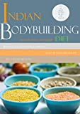 #8: The Indian Bodybuilding Diet: Know Indian Food, Debunk the Myths, and Understand the Nutrition