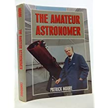 The Amateur Astronomer (Astronomy)