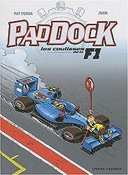 Paddock, Tome 3 : Les coulisses de la F1