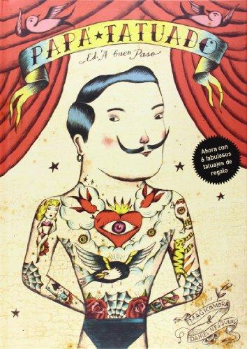 Papá Tatuado (Ilustrados) por Daniel Martos Sánchez