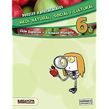 Medi natural, social i cultural 6è CS. Dossier d ' aprenentatge (ed. 2015) (Materials Educatius - Cicle Superior - Coneixement Del Medi Social I Cultural) - 9788448935405