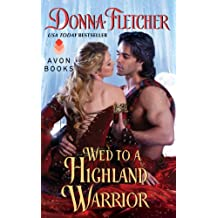 Wed to a Highland Warrior (The Warrior King)
