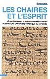 Les chaires et l'esprit : Organisation et transmission des savoirs au sein d'une université germanique au XVIIe siècle