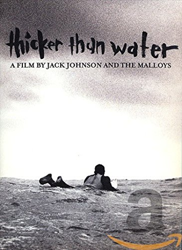 Jack Johnson - Thicker Than Water