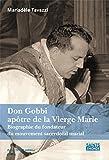 Don Gobbi, Apotre de la Vierge Marie