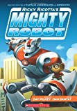 Mighty Robot: Book 1 (Ricky Ricotta)