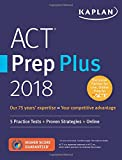 #10: ACT Prep Plus 2018: 5 Practice Tests + Proven Strategies + Online (Kaplan Test Prep)