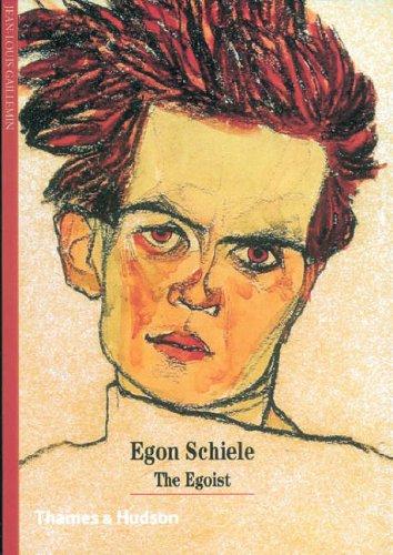 Egon Schiele: The Egoist (New Horizons)