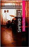 The Drums: manuale per lo studio e l'insegnamento della batteria