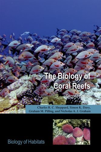 The Biology of Coral Reefs (Biology of Habitats Series)
