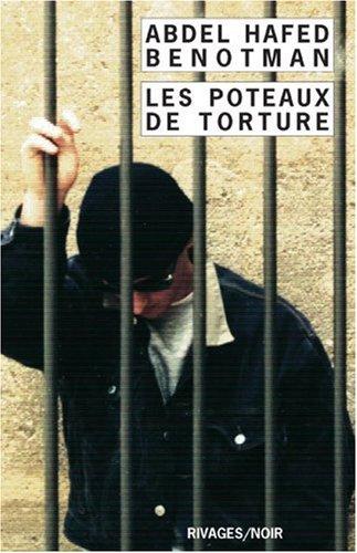 Les poteaux de torture