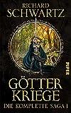 Götterkriege: Die komplette Saga 1 (Die Götterkriege) - Richard Schwartz