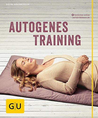 Autogenes Training (GU Multimedia Körper, Geist & Seele)