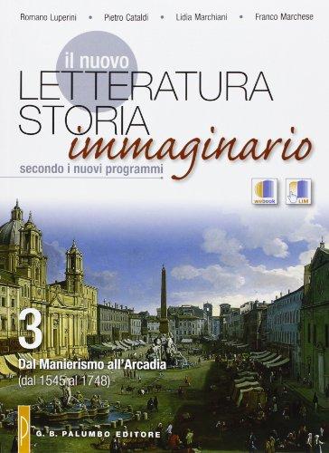 Il nuovo Letteratura storia immaginario. Con espansione online. Per le Scuole superiori: 3