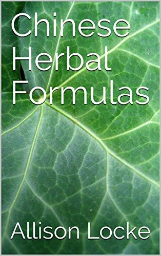 Chinese Herbal Formulas (English Edition) eBook: Allison