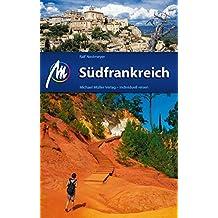 Südfrankreich: Reiseführer mit vielen praktischen Tipps.